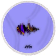 Believe Recorded Soundwave Collection Round Beach Towel by Marvin Blaine