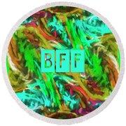 Best Friends Forever Round Beach Towel by Bonnie Bruno
