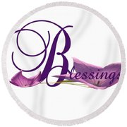 Blessings Round Beach Towel