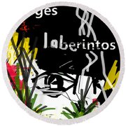 Borges' Labyrinths Poster Round Beach Towel