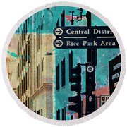 Round Beach Towel featuring the photograph Central District by Susan Stone