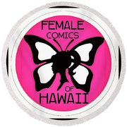 Female Comics Of Hawaii Round Beach Towel by Erika Swartzkopf