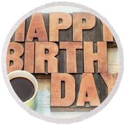 Happy Birthday Greeting Card In Wood Type Round Beach Towel
