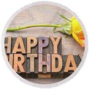 Happy Birthday Greetings In Wood Type Round Beach Towel