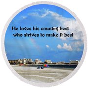 Love Of Country Round Beach Towel