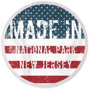 Made In National Park, New Jersey Round Beach Towel