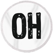 Oh - Minimal Wall Decor Print Round Beach Towel