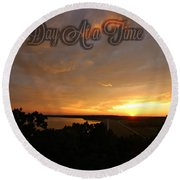 One Day At A Time Round Beach Towel