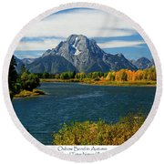 Oxbow Bend In Autumn Round Beach Towel
