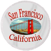 San Francisco California Design Round Beach Towel