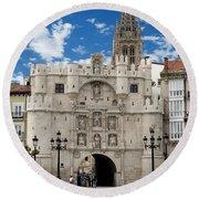 Santa Maria Arch - Old City Entry - Burgos Spain Round Beach Towel by Jon Berghoff