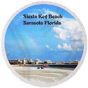 Siesta Beach Round Beach Towel by Gary Wonning