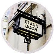 Stage Door Sign Round Beach Towel