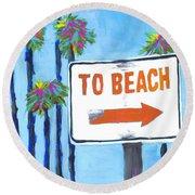 To The Beach Round Beach Towel