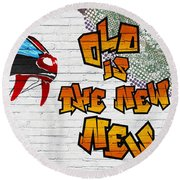 Urban Graffiti - Old Is The New New Round Beach Towel
