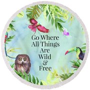 Round Beach Towel featuring the digital art Wild And Free by Colleen Taylor