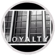 Yes, #loyalty. That Is Why I Own A Dog Round Beach Towel