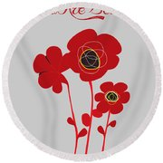 You Are Beautiful - Poppies Round Beach Towel