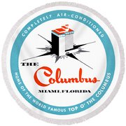 1955 Columbus Hotel Of Miami Florida  Round Beach Towel by Historic Image