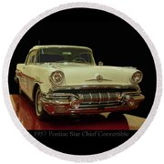Round Beach Towel featuring the photograph 1957 Pontiac Star Chief Convertible by Chris Flees