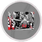 Adolf Hitler Saluting 1 Circa 1933-2013 Round Beach Towel