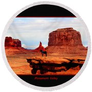 Round Beach Towel featuring the photograph Monument Valley II by Tom Prendergast