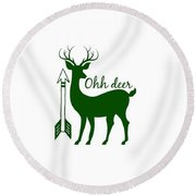 Ohh Deer Round Beach Towel by Chastity Hoff
