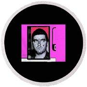 Triple Murderer Charles Schmid In Makeup Tucson Arizona Collage Circa 1966-2013 Round Beach Towel