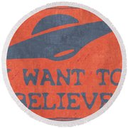 X Files I Want To Believe Round Beach Towel by Kyle West