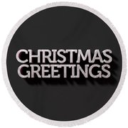 Christmas Greetings Text On Black Round Beach Towel