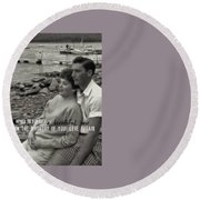 45 Years Quote Round Beach Towel by JAMART Photography