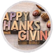 Happy Thanksgiving In Wood Type Round Beach Towel