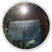 Windows From Heaven  Round Beach Towel