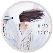 A Bad Hair Day Round Beach Towel