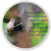 Round Beach Towel featuring the photograph A Gentle Breath Of Heaven by Kerri Farley
