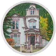 A Historical Treasure Constructed In 1870, Maxwell House, Georgetown, Colorado  Round Beach Towel