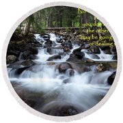 A Mountain Stream Situation Round Beach Towel