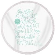 Adjusted Her Sails Round Beach Towel