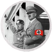 Adolf Hitler And Fellow  Dictator Benito Mussolini October 26 1936  Number Two Color Added 2016 Round Beach Towel