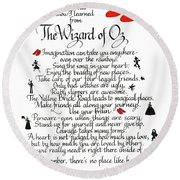 All I Need To Know I Learned From The Wizard Of Oz Round Beach Towel