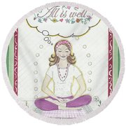 All Is Well Round Beach Towel