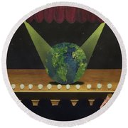 All The World's On Stage Round Beach Towel