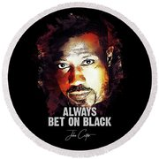 Always Bet On Black - Passenger 57 Round Beach Towel