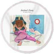 Andrew's Story Round Beach Towel
