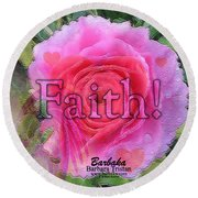 Round Beach Towel featuring the photograph Angels Pink Rose Of Faith by Barbara Tristan