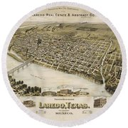 Antique Maps - Old Cartographic Maps - Antique Birds Eye View Map Of Laredo, Texas, Mexico, 1892 Round Beach Towel