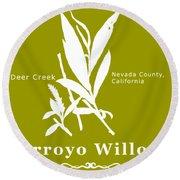 Arroyo Willow - White Text Round Beach Towel
