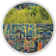 Artists Run The Planet Round Beach Towel