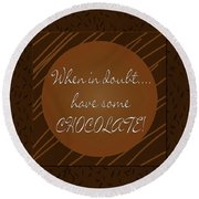 Chocolate Round Beach Towel by Methune Hively