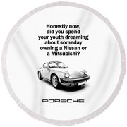 Dreaming Of A Porsche Round Beach Towel